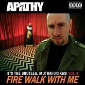 Fire Walk With Me: It's The Bootleg, Muthafuckas! Vol. 3 Songs