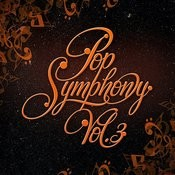 Pop Symphony Vol. 3 Songs