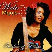 Freedom Of Praise Songs