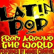 Latin Pop From Around The World Songs
