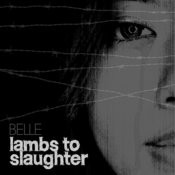 Lambs To Slaughter Song
