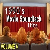 1990's Movie Soundtrack Hits, Vol. 6 Songs