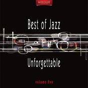 Meritage Best Of Jazz: Unforgettable, Vol. 5 Songs