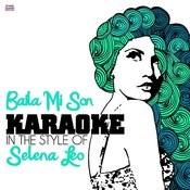 Baila Mi Son (In The Style Of Selena Leo) [Karaoke Version] - Single Songs