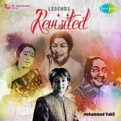 Legends Revisited By Mohd Vakil Songs