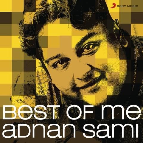 Download Adnan Sami All Songs Free Song Mp3