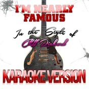 I'm Nearly Famous (In The Style Of Cliff Richard) [Karaoke Version] - Single Songs