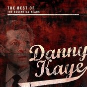 Best Of The Essential Years: Danny Kaye Songs