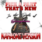 Pick A Part That's New (In The Style Of Stereophonics) [Karaoke Version] - Single Songs
