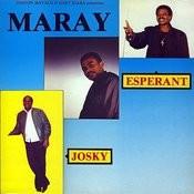 Maray, Esperant, Josky Songs