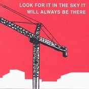 Look For It In The Sky It Will Always Be There Songs