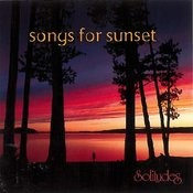 Songs For Sunset Songs
