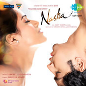 nasha ( the addictive mix) Songs