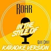 Roar (In The Style Of Glee Cast) [Karaoke Version] Song