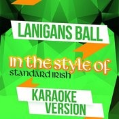 Lanigans Ball (In The Style Of Standard Irish) [Karaoke Version] Song