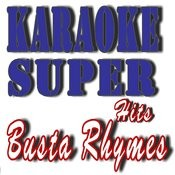 Karaoke Super Hits: Busta Rhymes Songs