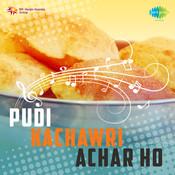 Pudi Kachawri Achar Ho Songs