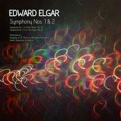 Edward Elgar: Symphony Nos. 1 & 2 Songs