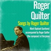 Songs By Roger Quilter Songs