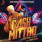 Cash Mittro Songs