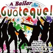 A Bailar Guateque! Songs