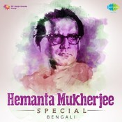 Hemanta Mukherjee Special Songs