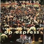 Les Grands Succès Du D.P. Express Songs