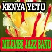 Kenya Yetu Songs