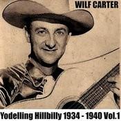 Yodelling Hillbilly: 1934 - 1940, Vol. 1 Songs