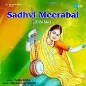 Sadhvi Meerabai Drama Songs