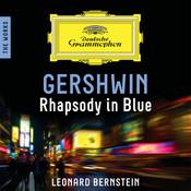 Gershwin: Rhapsody In Blue – The Works Songs