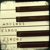 Ambient Piano Pieces Songs