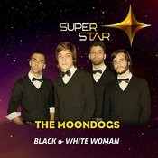 Black & White Woman (Superstar) Song