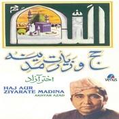 Haj Aur Ziyarate Madina Songs