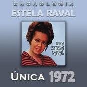 Estela Raval Cronología - Única (1972) Songs