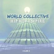 World Collective: Hip Hop Empire, Vol. 10 Songs