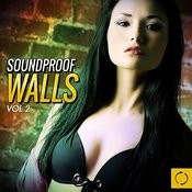Soundproof Walls, Vol. 2 Songs