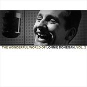 The Wonderful World Of Lonnie Donegan, Vol. 2 Songs