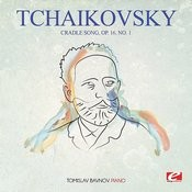 Tchaikovsky: Cradle Song, Op. 16, No. 1 (Digitally Remastered) Songs
