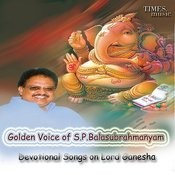 Golden Voice Of S. P. Balasubrahmanyam - Devotional Songs On Lord Ganesha Songs