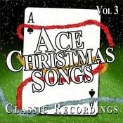 Ace Christmas Songs, Vol. 3 Songs
