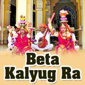 Beta Kalyug Ra Songs