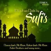 Milad-Un-Nabi by Sufis Songs
