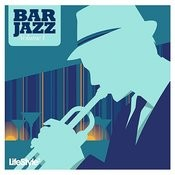 Lifestyle2 - Bar Jazz Vol 1 (International Version) Songs