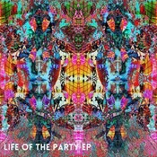Life Of The Party EP Songs