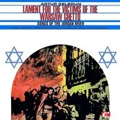 Gelbrun: Lament For The Victims Of The Warshaw Ghetto - Songs Of The Jordan River (Digitally Remastered) Songs