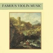 Famous Violin Music Songs Download: Famous Violin Music MP3