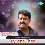 Kuyilene Thedi Songs