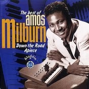 Down The Road Apiece -The Best Of Amos Milburn Songs