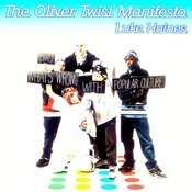 The Oliver Twist Manifesto Songs